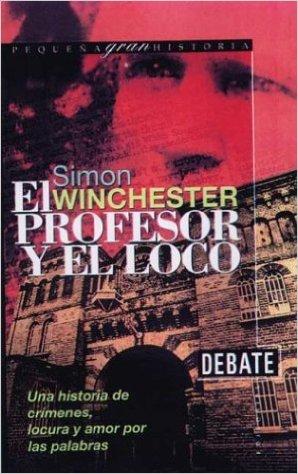El Profesor y el Loco - Libro de la Semana - JCC Cultura