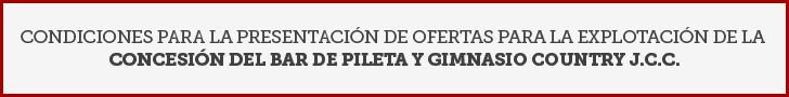 condiciones-para-la-presentacion-de-ofertas-para-la-explotacion-de-la-concesion-del-bar-de-pileta-y-gimnasio-country-jcc-01-01-01-01