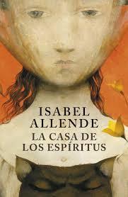 La casa de los espiritus- ISabel Allende