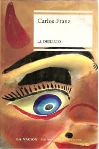 El desierto - Carlos Franz