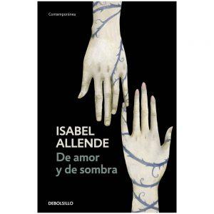 De amor y de sombra- Isabel Allende