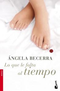 Lo que le falta al tiempo- Angela Becerra