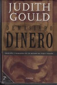 DEMASIADO DINERO-Judith Gould