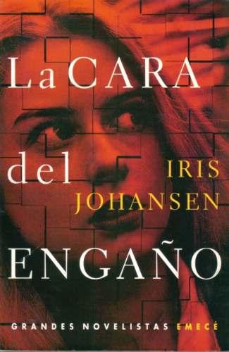 la-cara-del-engano-iris-johansen