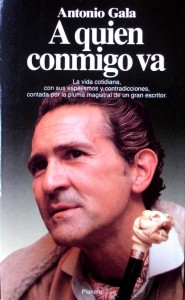 Antonio Gala - A quien conmigo va