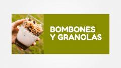 BOMBONES Y GRANOLAS - 15% Off